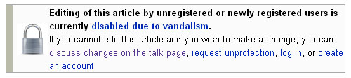 Wikipedia banner:  Article locked because of vandalism