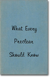 'What Every Preclear Should Know' (1969)